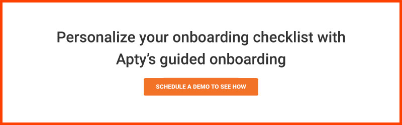 Personalize your onboarding checklist with Apty's guided onboarding.