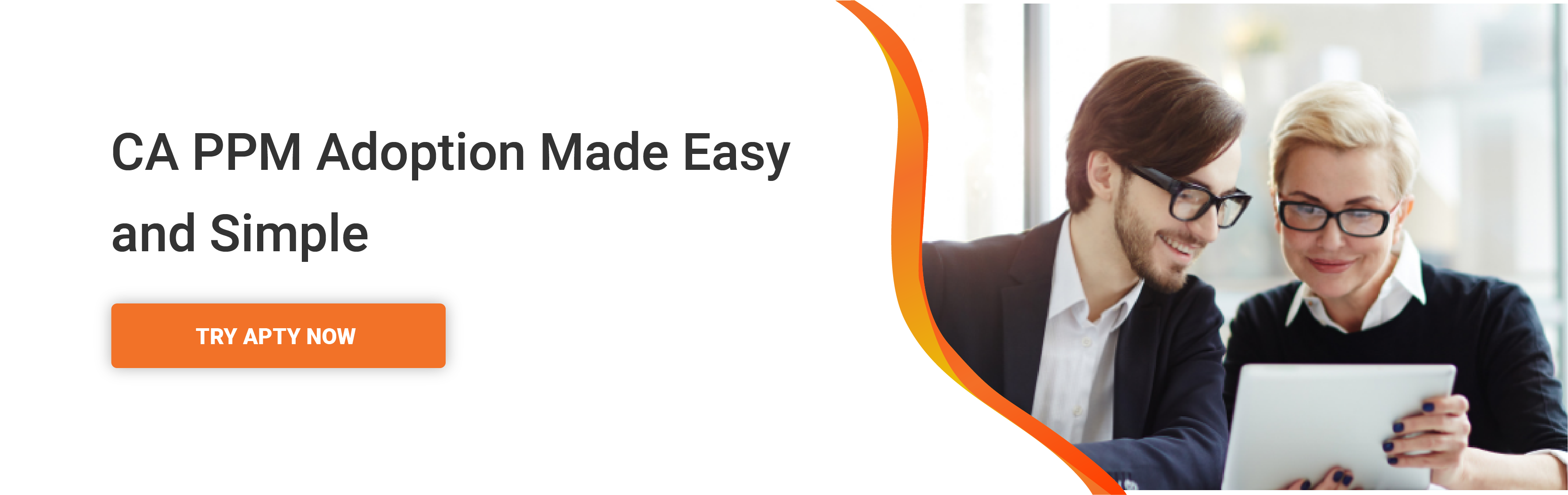 CA PPM adoption made easy and simple