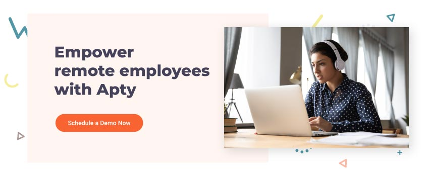 Empower-remote-employees-with-Apty