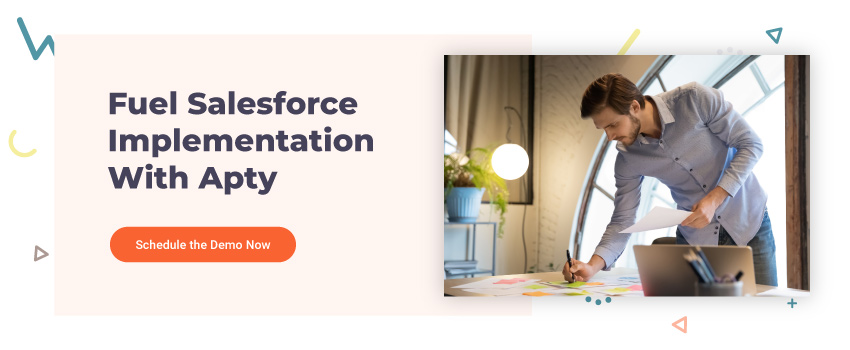 Fuel Salesforce Implementation With Apty