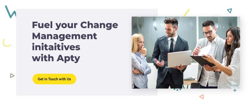 Fuel-your-Change-Management-initaitives-with-Apty