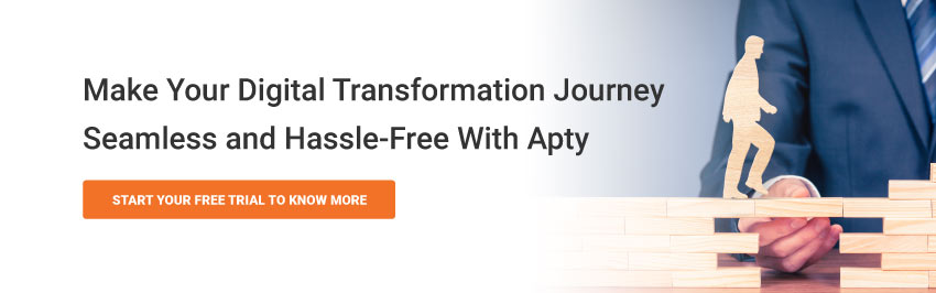 Make Your Digital Transformation Journey Seamless and Hassle-Free With Apty