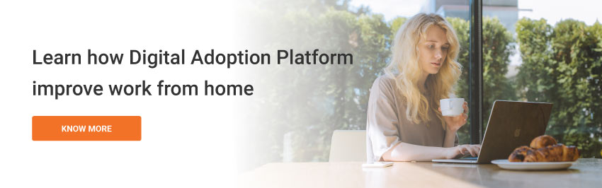 Learn-How-Digital-Adoption-Platform-improve-work-from-home
