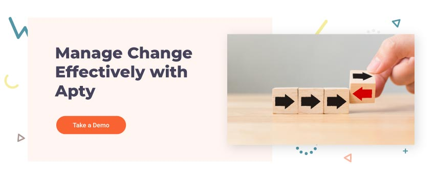 Manage Change Effectively with Apty