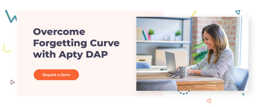 Overcome Forgetting Curve with Apty DAP