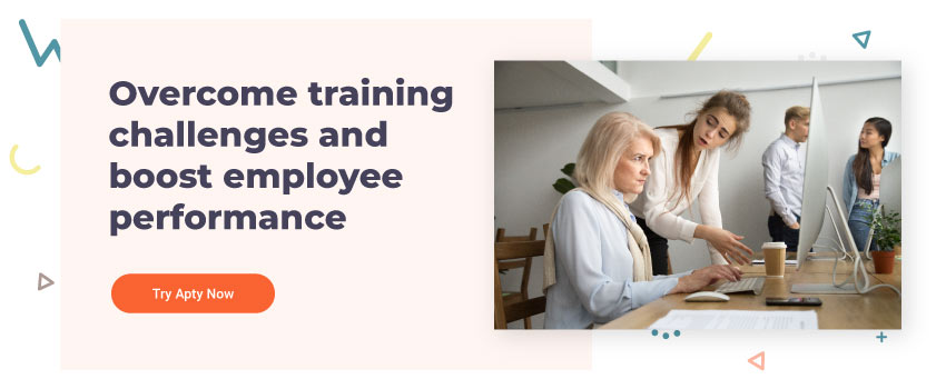Overcome training challenges and boost employee performance