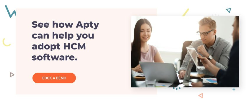 See how Apty can help you adopt HCM software.