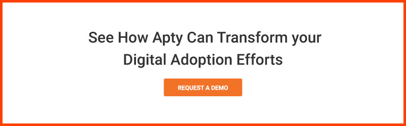 See-How-Apty-Can-Transform-your-Digital-Adoption-Efforts