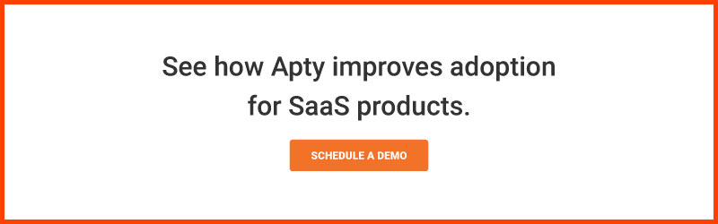 See-how-Apty-improves-adoption-for-SaaS-products