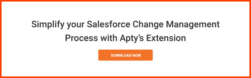 Simplify your salesforce change management process with Apty's extension