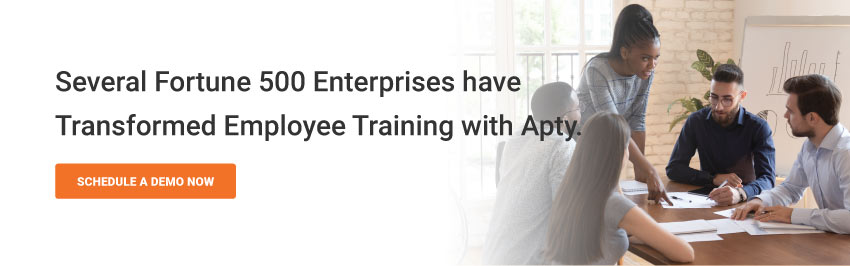 Several Fortune 500 Enterprises have Transformed Employee Training with Apty.