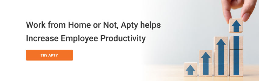 Work from Home or Not, Apty helps Increase Employee Productivity