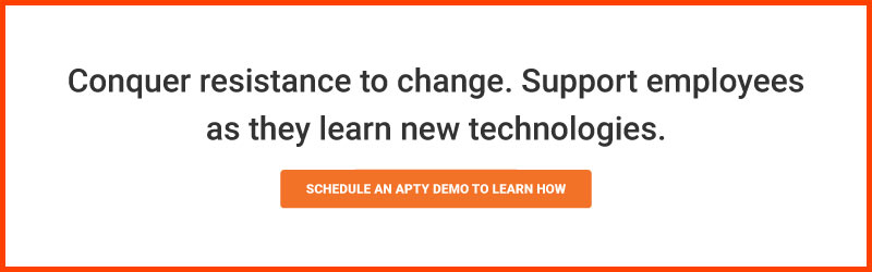 Conquer resistance to change. Support employees as they learn new technologies.