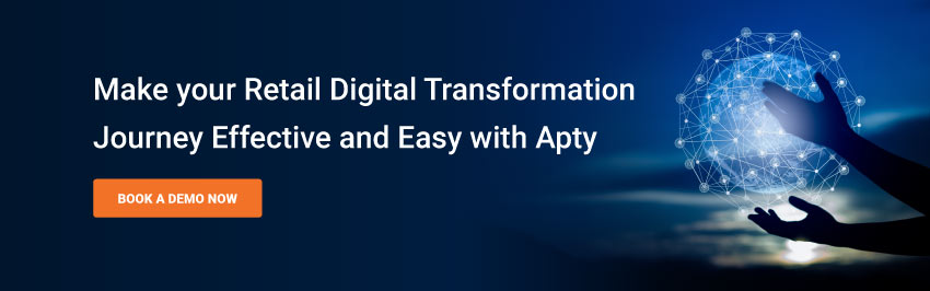 Make your Retail Digital Transformation Journey Effective and Easy with Apty