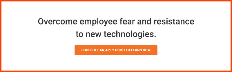 Overcome employee fear and resistance to new technologies.
