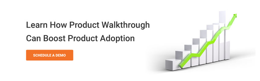 Learn How Product Walkthrough can boost product adoption