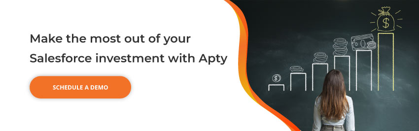 Make the most out of your Salesforce investment with Apty