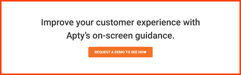 Improve your customer experience with Apty's on-screen guidance.