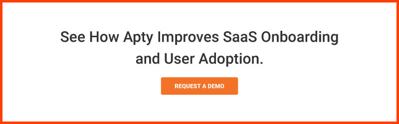 Schedule a demo to see how Apty improves SaaS onboarding and user adoption.