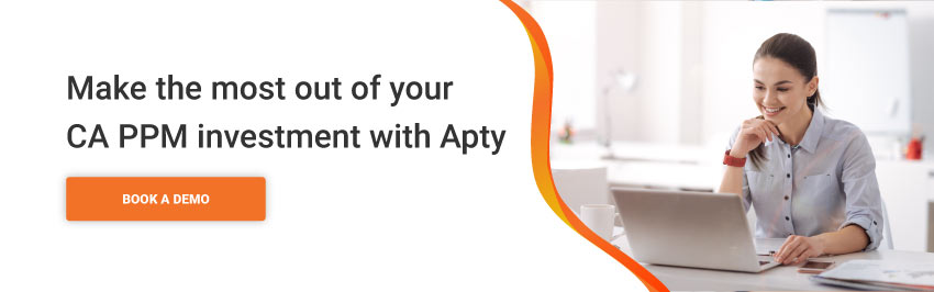 Make the most out of your CA PPM investment with Apty
