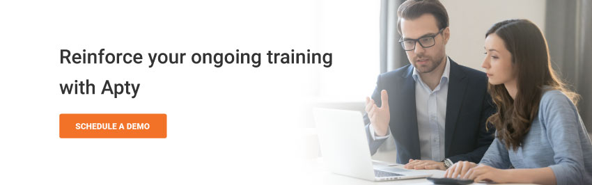 Reinforce your ongoing training with Apty