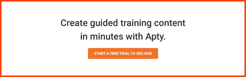 Create guided training content in minutes with Apty.