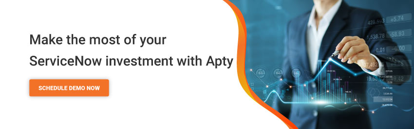 Make the most of your servicenow investment with Apty