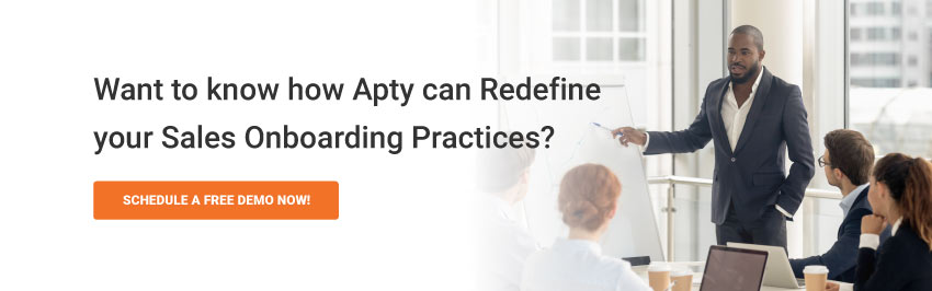 Want to know how Apty can Redefine your Sales Onboarding Practices?