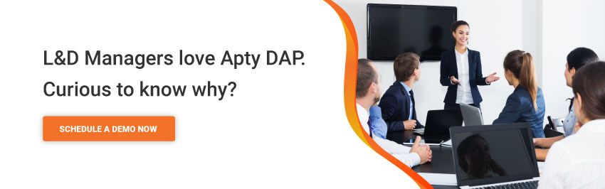 L&D Managers love Apty DAP. Curious to know why?
